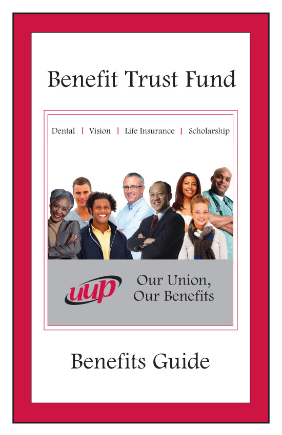 Benefit Trust Fund - Benefits Guide<br> <A HREF=http://uupinfo.org/benefits/pdf/benefits.pdf>PDF</A>