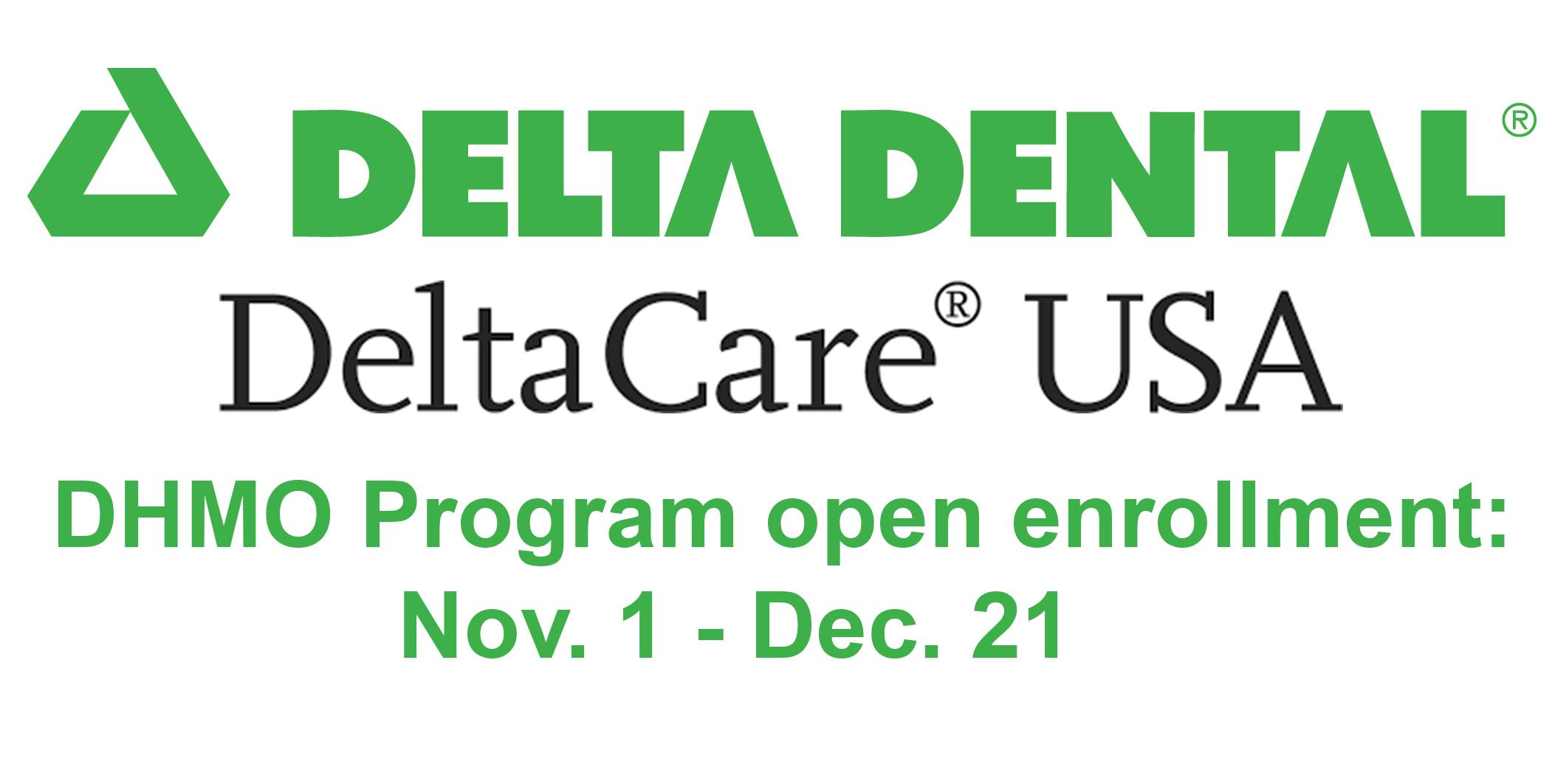 DeltaCare USA DMHO Program open enrollment on now